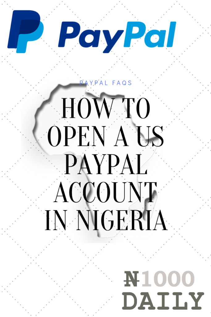 how to open a us paypal in nigeria