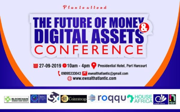 Portharcourt Future of Money and Digital Asset Conference