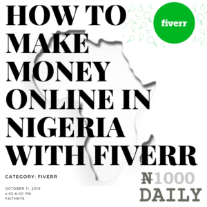 how to make money online in nigeria with fiverr