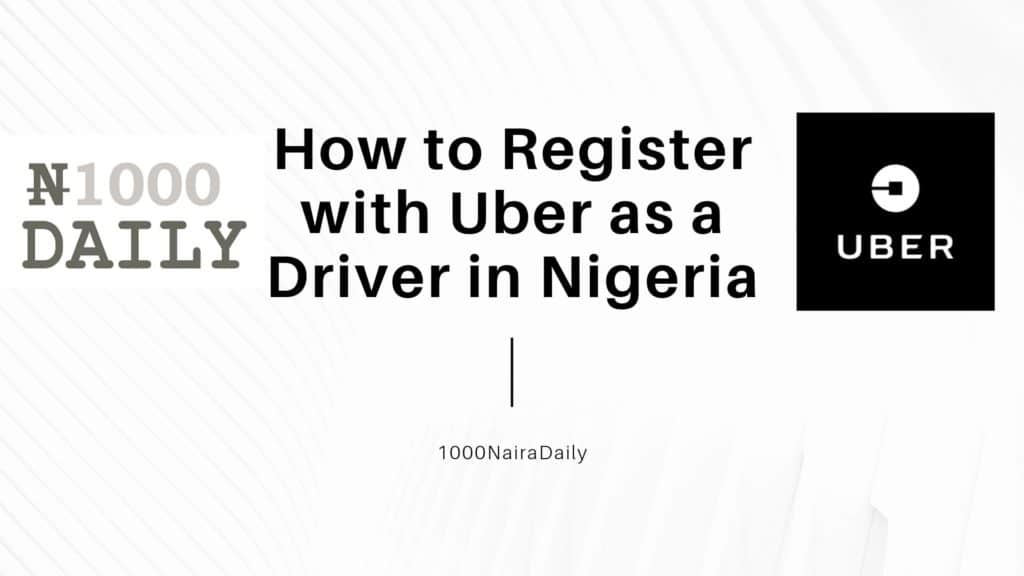 how to register with uber as a driver in nigeria